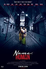 Watch Free Name: Human (2016)