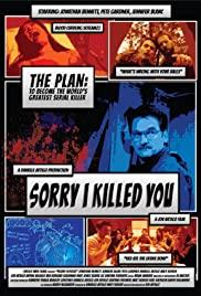 Watch Free Sorry I Killed You (2020)