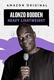 Watch Free Alonzo Bodden: Heavy Lightweight (2019)