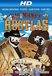 Watch Free Big Money Rustlas (2010)