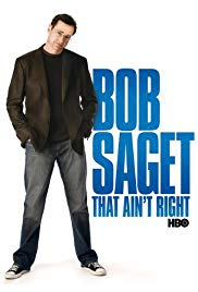 Watch Free Bob Saget: That Aint Right (2007)