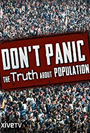 Watch Free Dont Panic: The Truth About Population (2013)