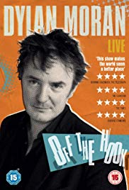 Watch Free Dylan Moran: Off the Hook (2015)