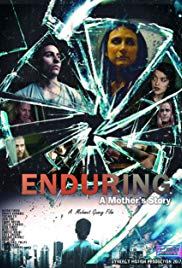 Watch Free Enduring: A Mothers Story (2017)