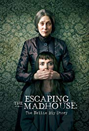 Watch Free Escaping the Madhouse: The Nellie Bly Story (2019)