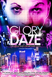 Watch Free Glory Daze: The Life and Times of Michael Alig (2015)