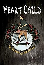 Watch Free HeartChild (2013)