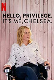 Watch Free Hello, Privilege. Its me, Chelsea (2019)