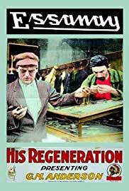 Watch Free His Regeneration (1915)
