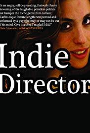Watch Free Indie Director (2013)