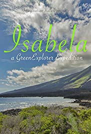 Watch Free Isabela: a Green Explorer Expedition (2016)
