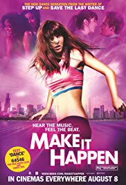 Watch Free Make It Happen (2008)