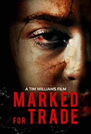 Watch Free Marked for Trade (2019)