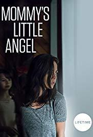 Watch Free Mommys Little Angel (2018)