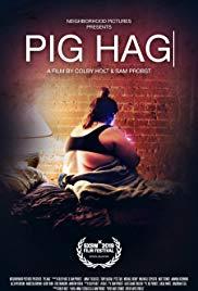 Watch Free Pig Hag (2019)