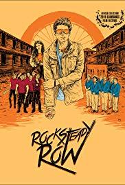 Watch Free Rock Steady Row (2018)