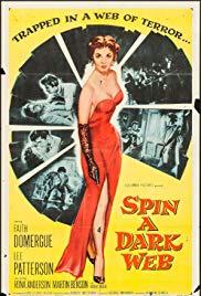 Watch Free Spin a Dark Web (1956)
