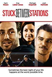 Watch Free Stuck Between Stations (2011)