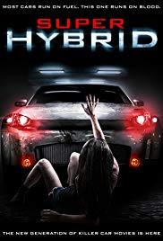Watch Free Super Hybrid (2010)