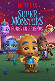 Watch Free Super Monsters Furever Friends (2019)
