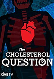 Watch Free The Cholesterol Question (2014)