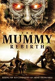 Watch Free The Mummy Rebirth (2019)