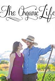 Watch Free The Organic Life (2013)