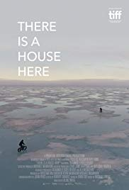 Watch Free There Is a House Here (2017)