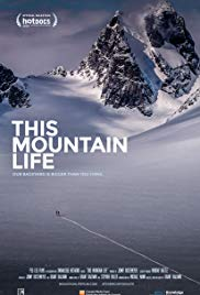 Watch Free This Mountain Life (2018)