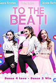 Watch Free To The Beat! (2018)