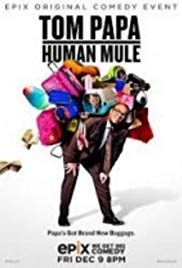 Watch Free Tom Papa: Human Mule (2016)