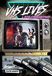 Watch Free VHS Lives: A Schlockumentary (2017)