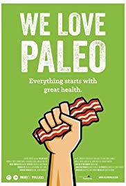 Watch Free We Love Paleo (2016)