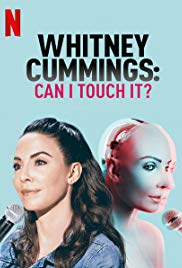 Watch Free Whitney Cummings: Can I Touch It? (2019)