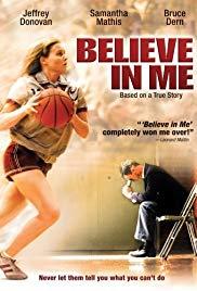 Watch Free Believe in Me (2006)