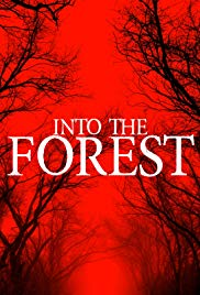 Watch Free Into the Forest (2019)