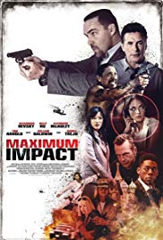 Watch Free Maximum Impact (2017)