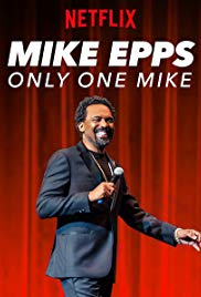 Watch Free Mike Epps: Only One Mike (2019)