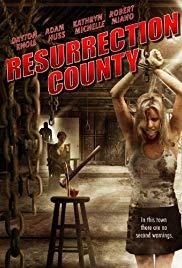 Watch Free Resurrection County (2008)