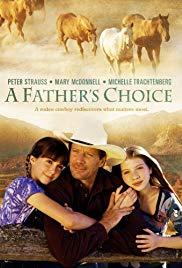 Watch Free A Fathers Choice (2000)