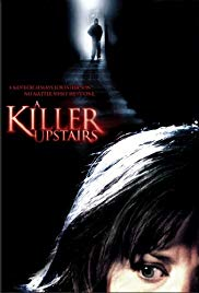 Watch Free A Killer Upstairs (2005)