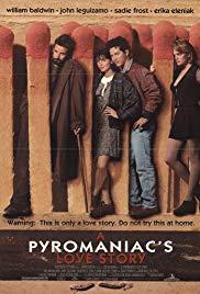 Watch Free A Pyromaniacs Love Story (1995)