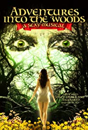 Watch Free Adventures Into the Woods: A Sexy Musical (2012)