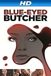 Watch Free BlueEyed Butcher (2012)