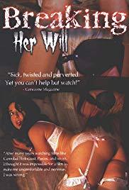 Watch Free Breaking Her Will (2009)