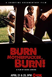 Watch Free Burn Motherfucker, Burn! (2017)