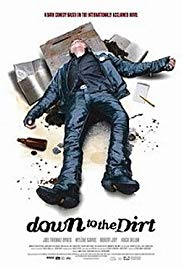 Watch Free Down to the Dirt (2008)