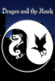 Watch Free Dragon and the Hawk (2001)