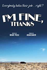 Watch Free Im Fine, Thanks (2012)