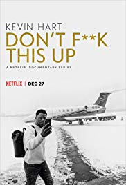 Watch Free Kevin Hart: Dont F**k This Up (2019 )